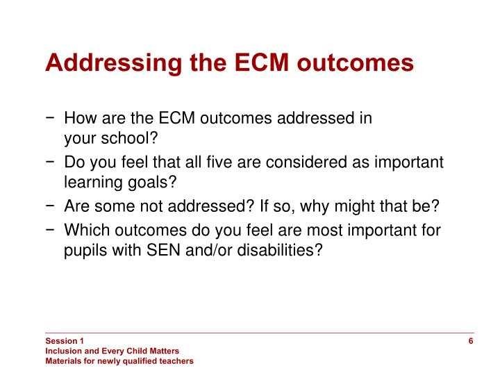 Addressing the ECM outcomes