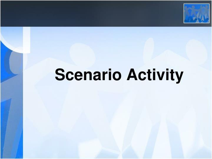 Scenario Activity
