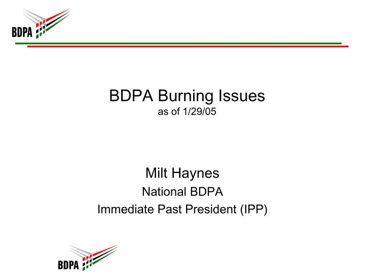 Bdpa burning issues as of 1 29 05