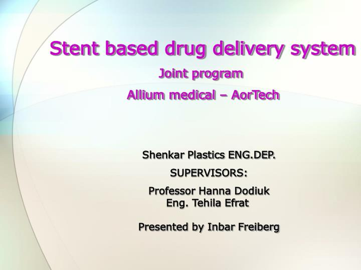 Stent based drug delivery system