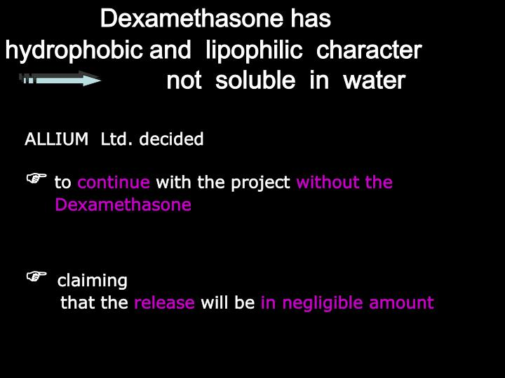 Dexamethasone has