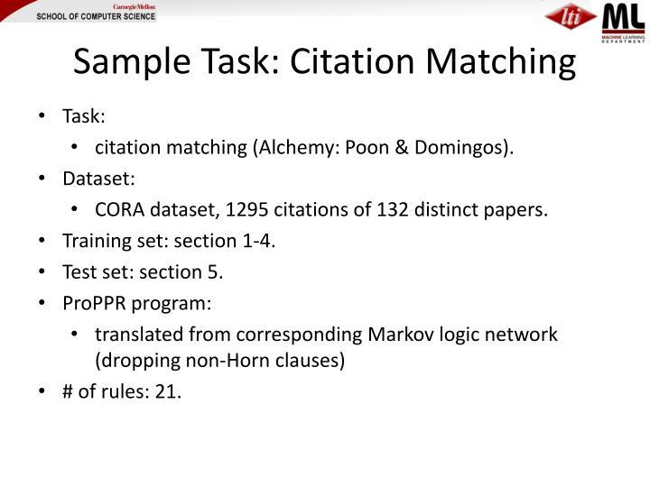 Sample Task: Citation Matching