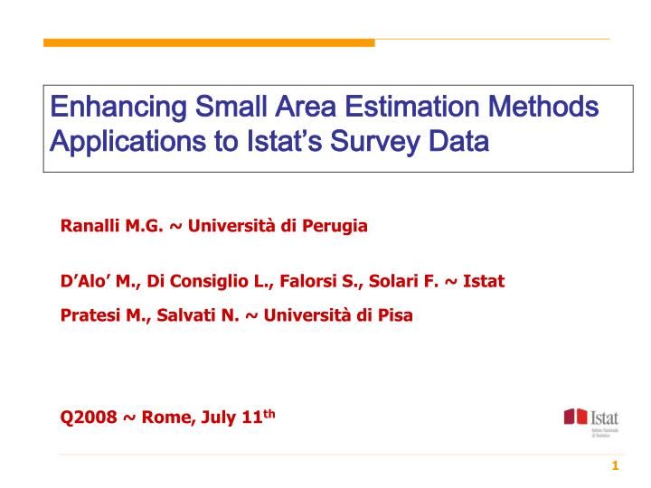 Enhancing Small Area Estimation Methods Applications to Istat's Survey Data