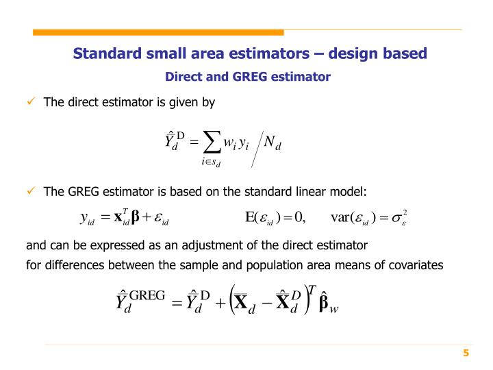 Standard small area estimators – design based
