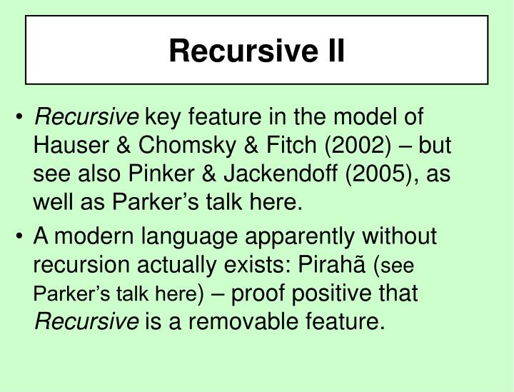 Recursive II