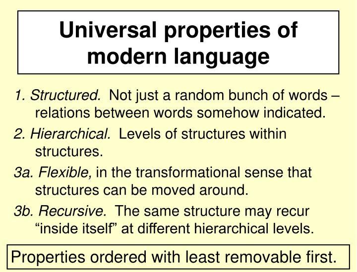 Universal properties of modern language