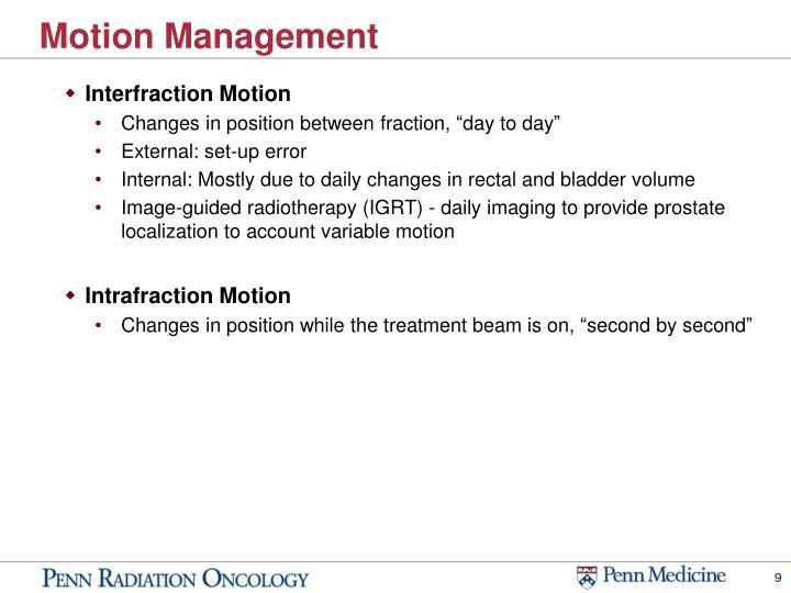 Motion Management