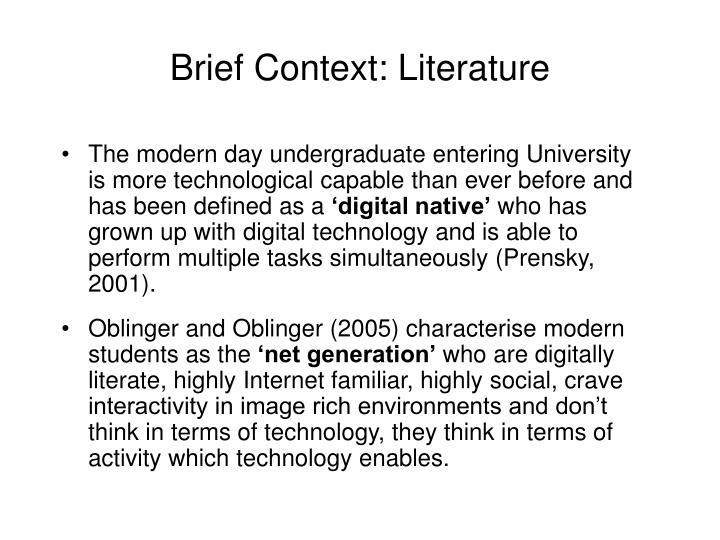 Brief Context: Literature