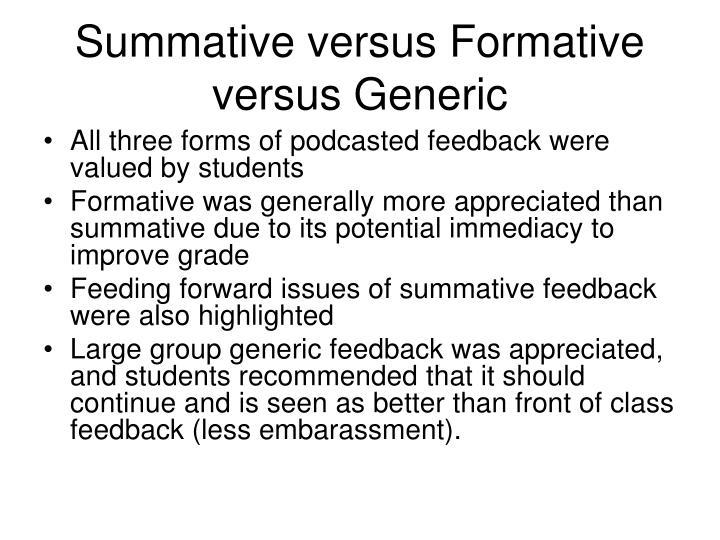 Summative versus Formative versus Generic