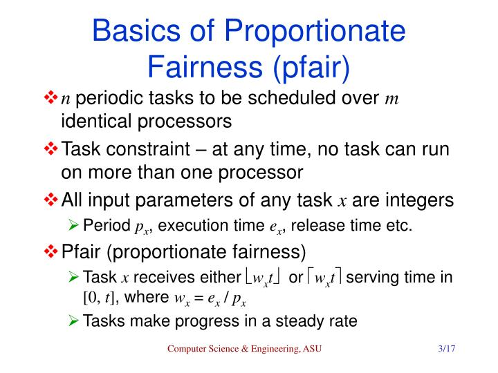 Basics of Proportionate Fairness (pfair)