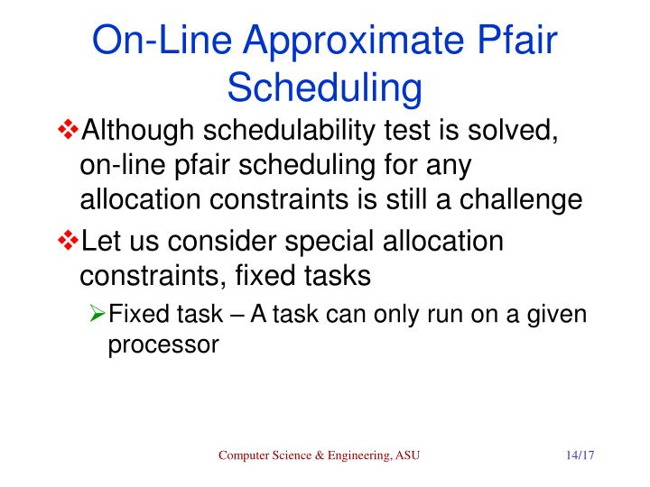On-Line Approximate Pfair Scheduling