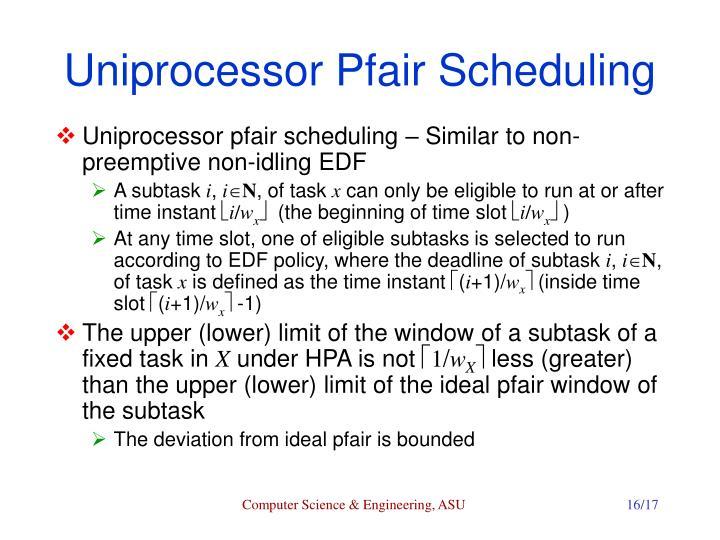 Uniprocessor Pfair Scheduling