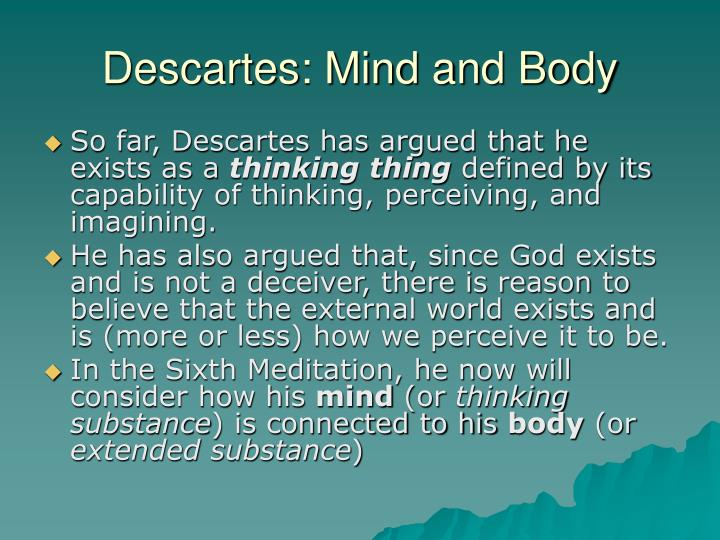 Descartes mind and body