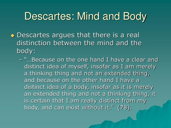 Descartes: Mind and Body