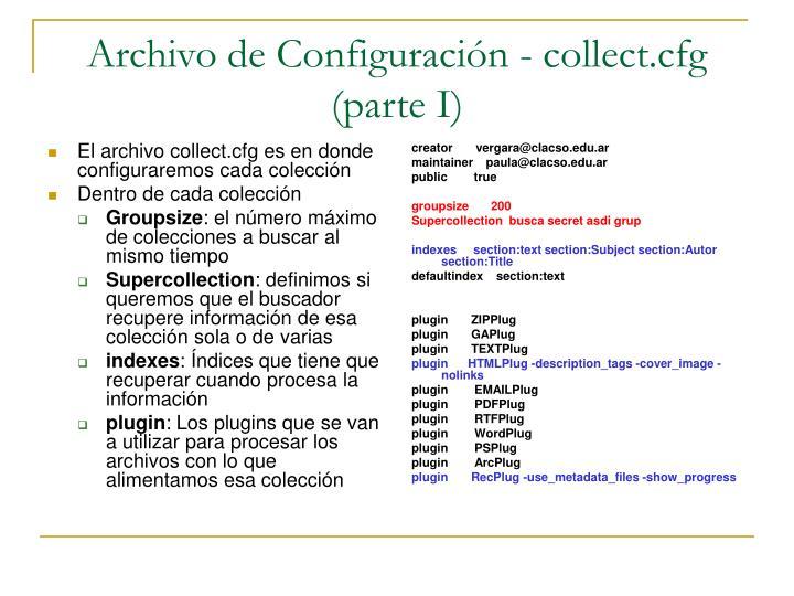 El archivo collect.cfg es en donde configuraremos cada colección