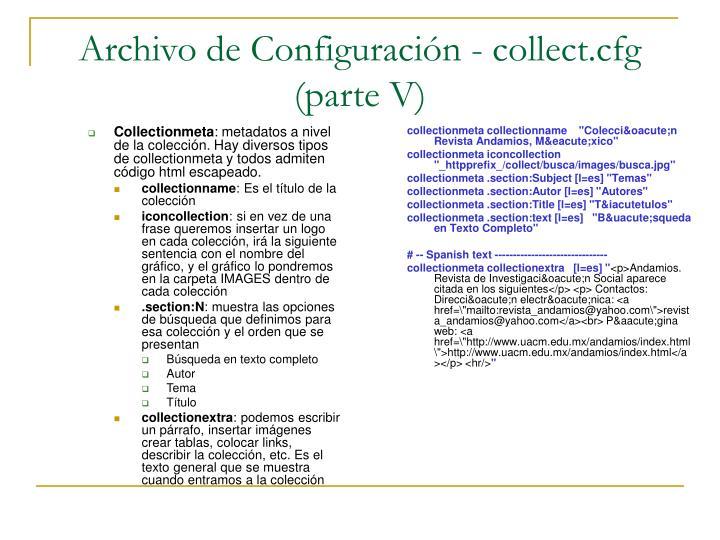 Archivo de Configuración - collect.cfg (parte V)