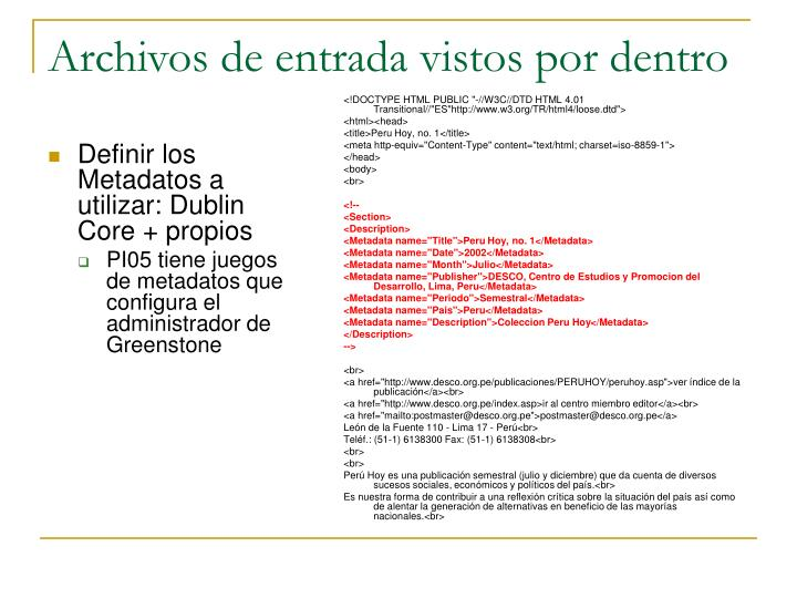 Definir los Metadatos a utilizar: Dublin Core + propios