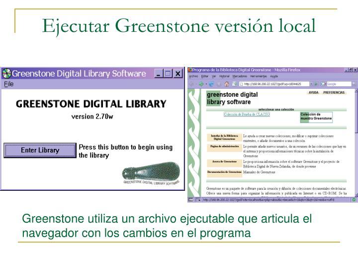 Ejecutar Greenstone versión local