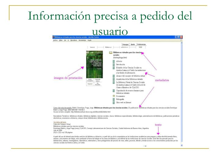 Información precisa a pedido del usuario