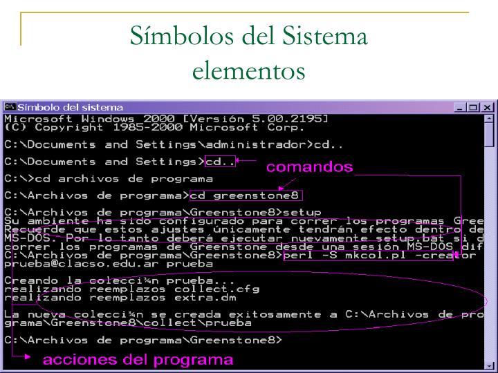 Símbolos del Sistema