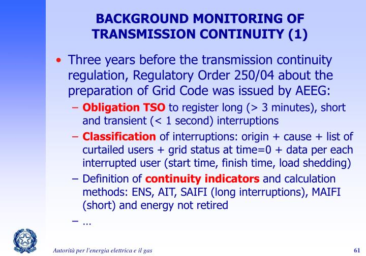 BACKGROUND MONITORING OF TRANSMISSION CONTINUITY (1)