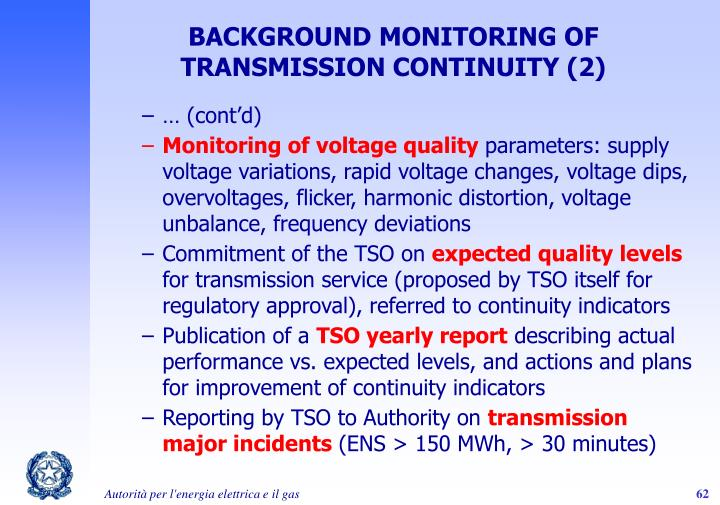 BACKGROUND MONITORING OF TRANSMISSION CONTINUITY (2)