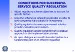 conditions for successful service quality regulation