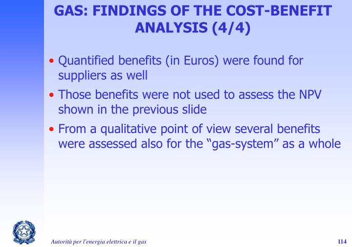 GAS: FINDINGS OF THE COST-BENEFIT ANALYSIS (4/4)