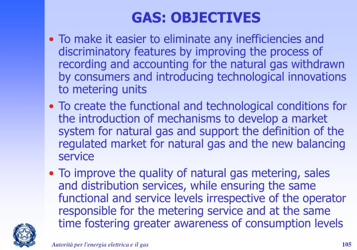 GAS: OBJECTIVES