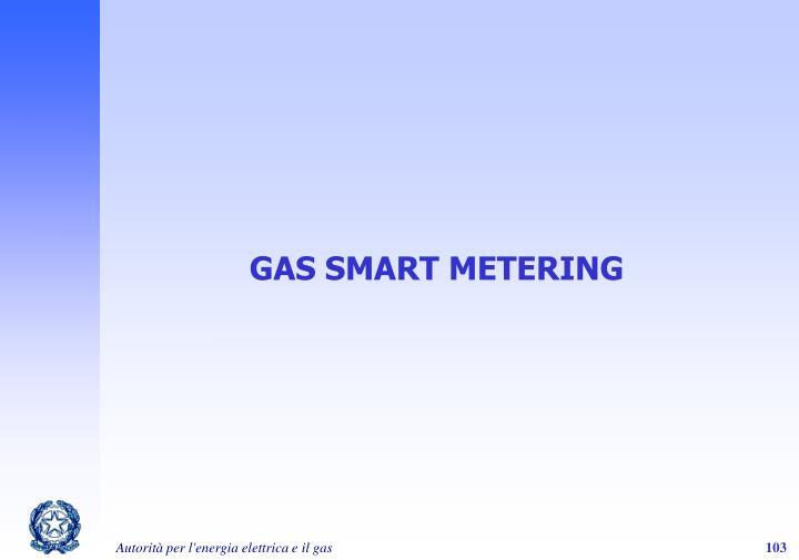 GAS SMART METERING