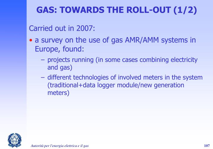 GAS: TOWARDS THE ROLL-OUT (1/2)