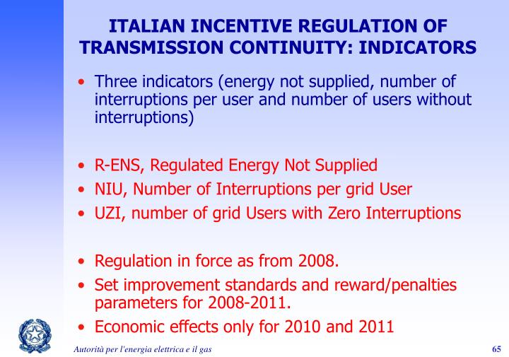 ITALIAN INCENTIVE REGULATION OF TRANSMISSION CONTINUITY: INDICATORS