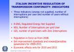 italian incentive regulation of transmission continuity indicators