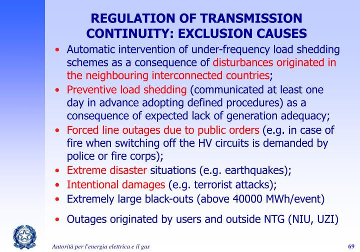 REGULATION OF TRANSMISSION CONTINUITY: EXCLUSION CAUSES
