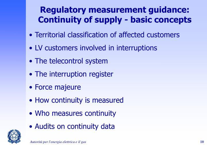 Regulatory measurement guidance: