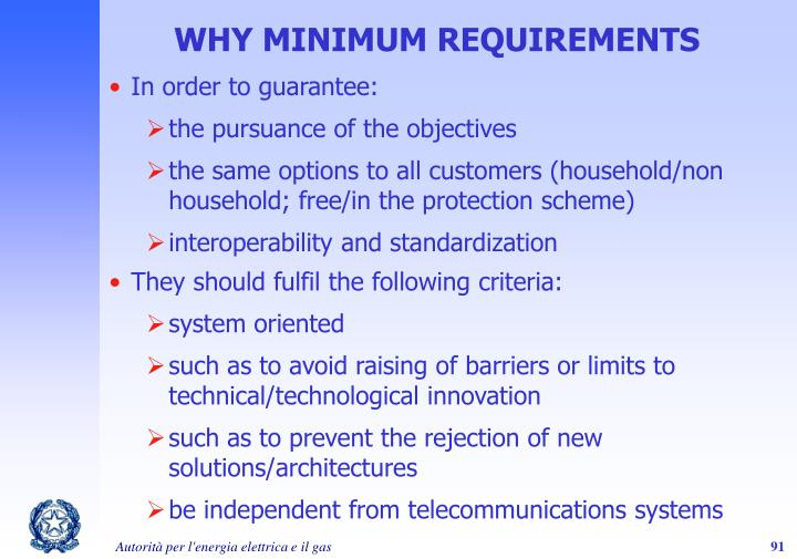 WHY MINIMUM REQUIREMENTS