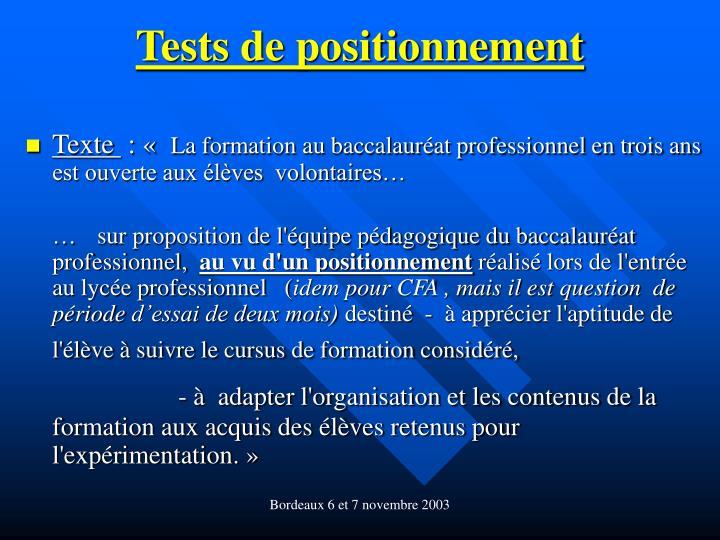 Tests de positionnement