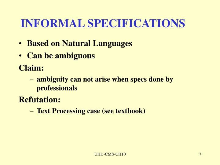 INFORMAL SPECIFICATIONS