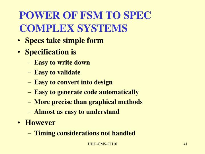 POWER OF FSM TO SPEC COMPLEX SYSTEMS