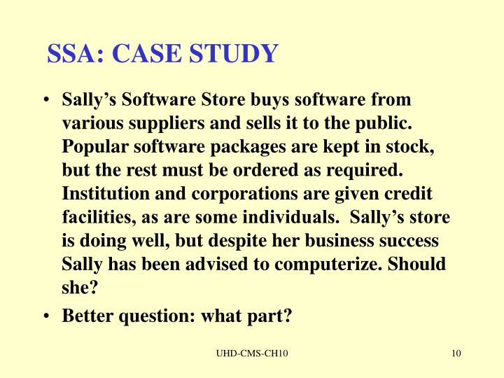 SSA: CASE STUDY