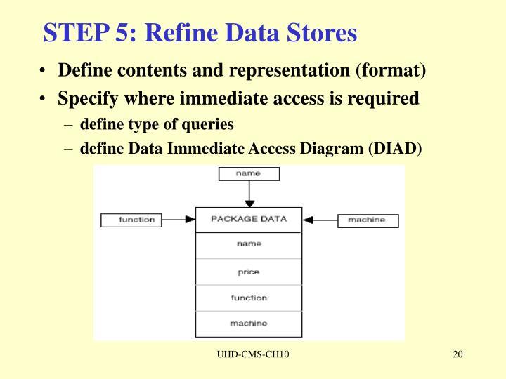 STEP 5: Refine Data Stores
