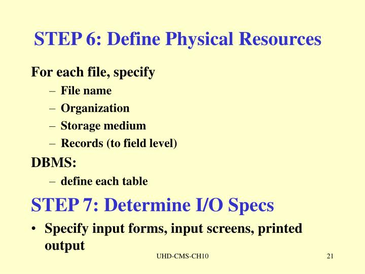 STEP 6: Define Physical Resources