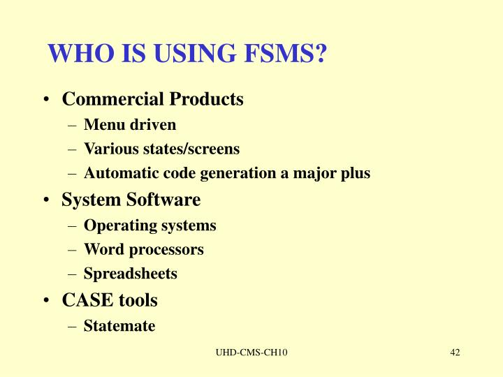 WHO IS USING FSMS?
