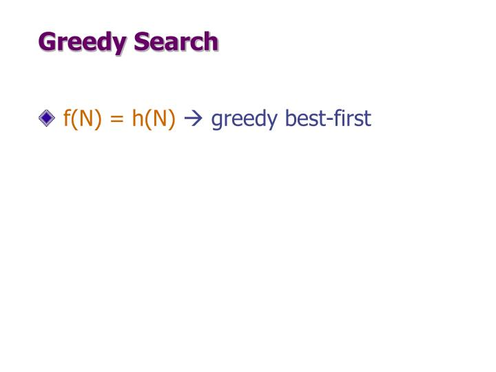 Greedy Search