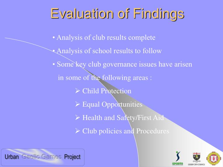 Evaluation of Findings