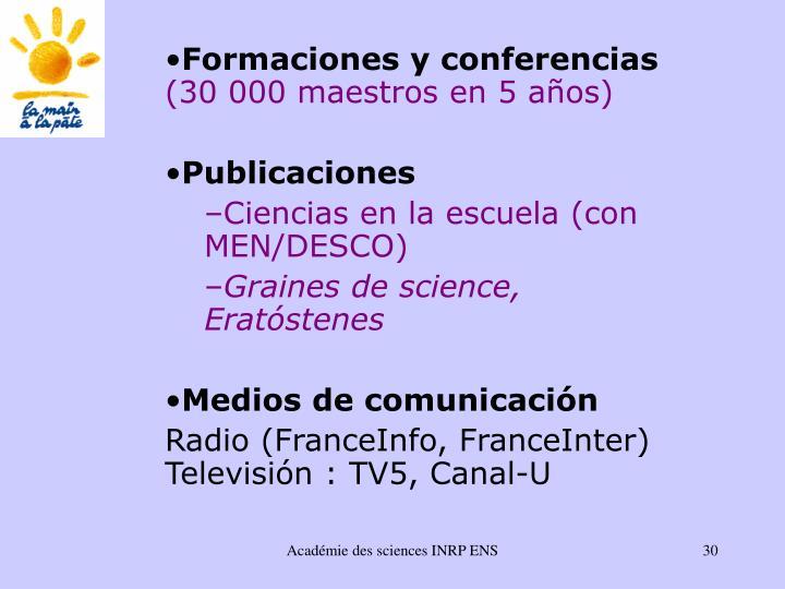 Formaciones y conferencias