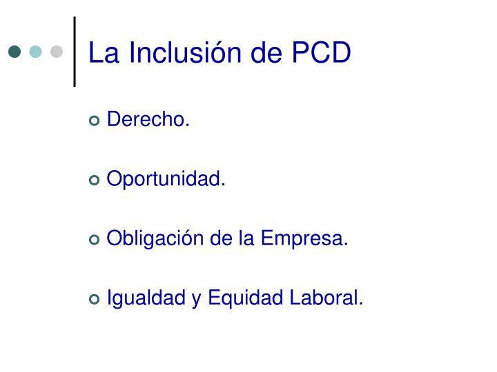 La Inclusión de PCD