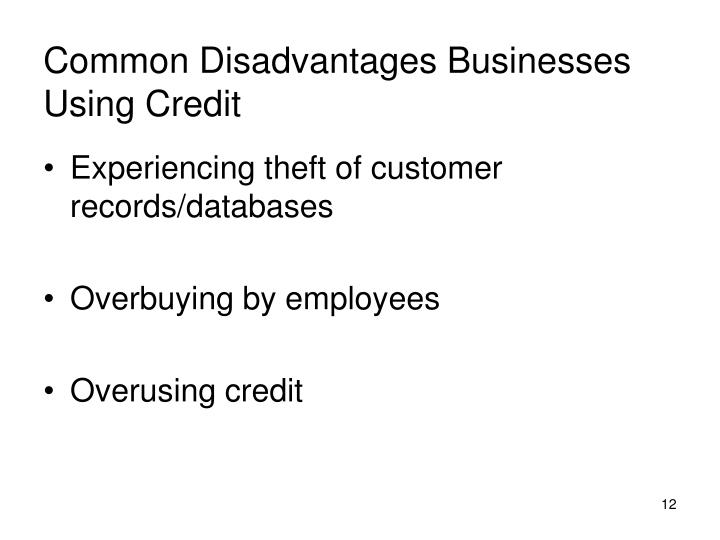Common Disadvantages Businesses Using Credit