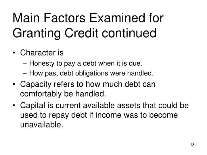 Main Factors Examined for Granting Credit