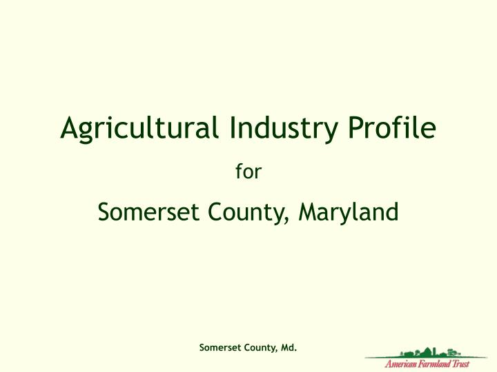 Agricultural Industry Profile